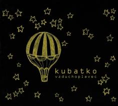 Kubatko - Vzduchoplavec - CD Album